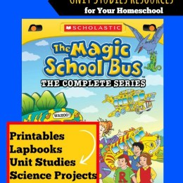 FREE Magic School Bus Unit Study Resources for Homeschoolers
