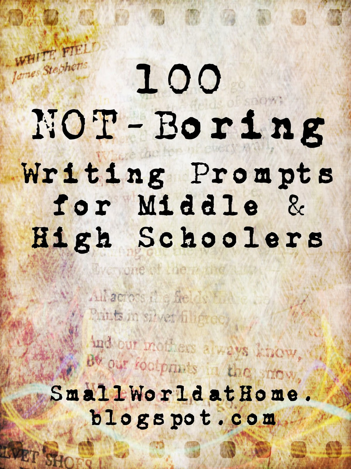 Free List Of 100 Not Boring Writing Prompts For Middle And High School Students