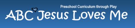 ABC Jesus Loves Me Free Preschool Curriculum