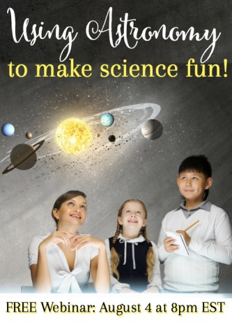 Free Using Astronomy to Make Science Fun Webinar