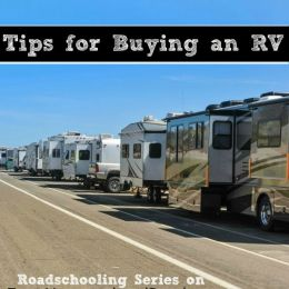 Tips for Buying an RV {Roadschooling Series}