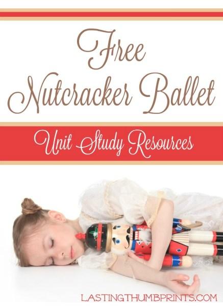 FREE Nutcracker Unit Study