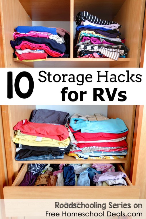 10 Storage Hacks for RVs - Roadschooling series at Free Homeschool Deals!