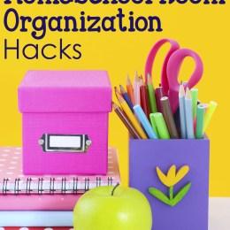 The Massive List of Homeschool Room Organization Hacks!