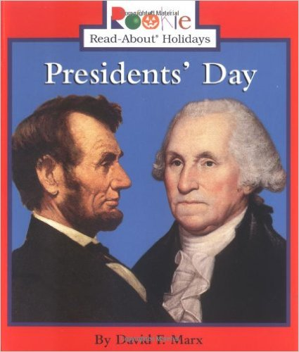 Presidents' Day Rookie Read About Holidays