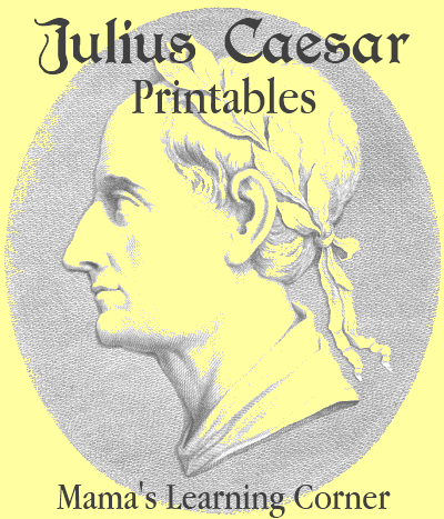 Julius Caesar Printables and Unit Study Resources