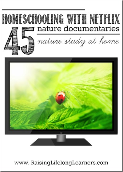 Homeschooling with Netflix nature study