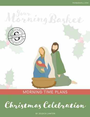 Free Christmas Celebration Morning Time Plans