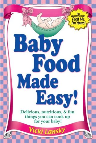 Baby Food Made Easy!