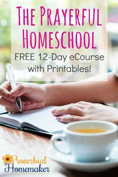 The Prayerful Homeschool: FREE 12 Day eCourse