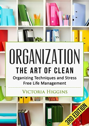 Organization: The Art of Clean