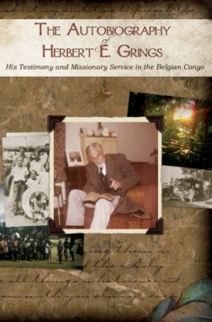 The Autobiography of Herbert E. Grings