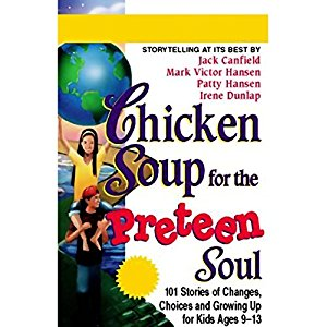 Chicken Soup for the Preteen Soul