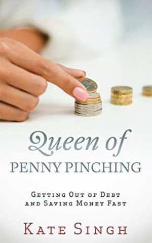 Queen of Penny Pinching