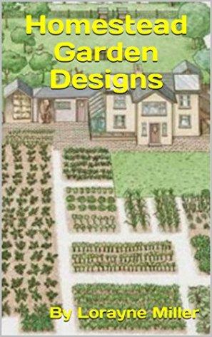 Homestead Garden Designs
