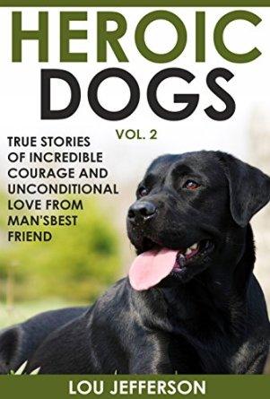 Heroic Dogs Vol. 2