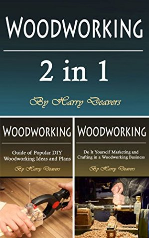 Woodworking: Basic Beginners Guide