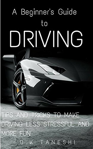 A Beginner's Guide to Driving