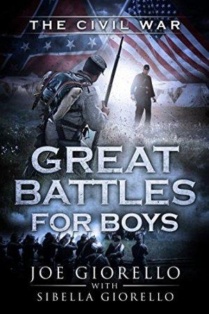 Great Civil War Battles for Boys
