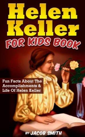 Helen Keller For Kids Book