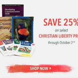 25% Off Christian Liberty Press Curriculum