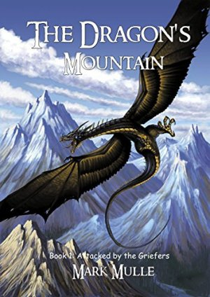The Dragon's Mountain: Book One