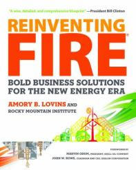 Book cover image of Reinventing Fire, a book on clean energy, transportation, buildings, etc.