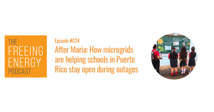 Freeing Energy Podcast 24 banner image of children standing in front of a poster explaining microgrids