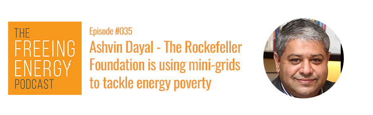 Ashvin Dayal of Rockefeller talks about mini-grids africa