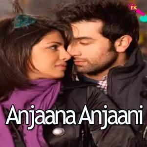 Anjaana Anjaani Ki Kahani Free Karaoke