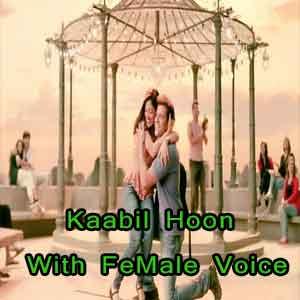 Kaabil Hoon - With Female Voice Free Karaoke