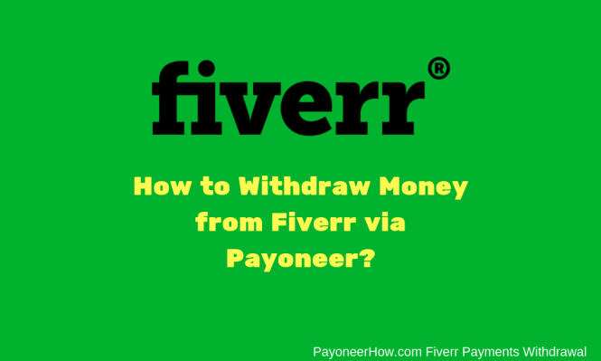 How to Withdraw Money from Fiverr to Payoneer