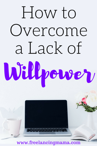How to Overcome a Lack of Willpower