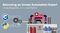 Becoming an Unreal Automation Expert