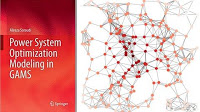Mastering Energy and Power System Optimization in GAMS
