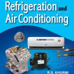 Refrigeration and Air Conditioning by RS Khurmi