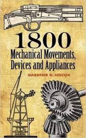 1800 mechanical movements devices and appliances,1800 mechanical movements devices and appliances pdf,1800 mechanical movements devices and appliances pdf free download,1800 mechanical movements devices and appliances pdf download,1800 mechanical movements devices and appliances free download,1800 mechanical movements devices and appliances dover science books pdf,1800 mechanical movements devices and appliances ebook,1800 mechanical movements devices and appliances скачать,1800 mechanical movements devices and appliances 16th ed,1800 mechanical movements devices and appliances by gardner d. hiscox,1800 mechanical movements devices and appliances (dover science books),1800 mechanical movements devices and appliances download