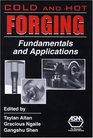 cold and hot forging fundamentals and applications pdf, cold and hot forging book, cold and hot forging fundamentals and applications volume 1, cold and hot forging fundamentals and applications by taylan altan, cold and hot forging fundamentals and applications edited by taylan altan, cold and hot forging fundamentals and applications download, cold and hot forging fundamentals and applications, cold and hot forging fundamentals and applications free download, cold and hot forging fundamentals and applications volume 1 pdf