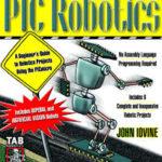 pic robotics a beginner's guide to robotics projects using the picmicro, pic robotics a beginner's guide to robotics projects using the pic micro free download, pic robotics a beginner's guide to robotics projects using the pic micro, pic robotics, pic robotics ebook, pic robotics book