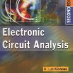 Electronic Circuit Analysis by Lal Kishore