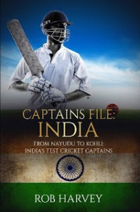 Captains File India nayadu to kohli, Captains File India Buy, Captains File India Book, India's Test Cricket Captains by Rob Harvey, Captains File India: From Nayudu to Kohli, Captains File India: From Nayudu to Kohli: India's Test Cricket Captains by Rob Harvey,