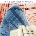 Contractual Procedures in Construction Industry by Allan Ashworth