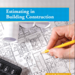 Estimating in Building Construction PDF Book by Frank R. Dagostino Steven J. Peterson