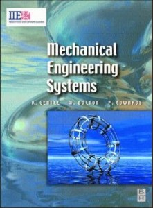 Mechanical Engineering Systems by Richard Gentle, Peter Edwards, Bill Bolton