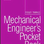 Mechanical Engineer's Pocket Book by Roger L Timings