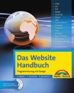 Das Website Handbuch – Komplett in Farbe: komplett in Farbe, Programmierung und Design