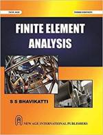 Finite Element Analysis by S S Bhavikatti