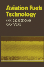 Aviation Fuels Technology by Eric Goodgers