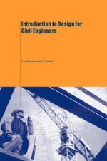 Introduction to Design for Civil Engineers