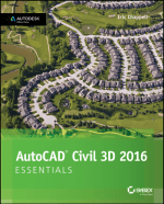 AutoCAD Civil 3D 2016 by Eric Chappell